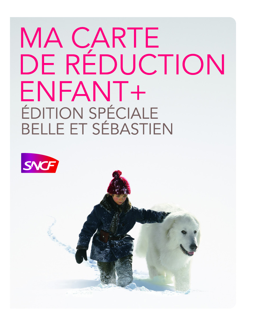 sncf carte enfance + La carte Enfant + fête la sortie de Belle et Sébastien + [Concours]