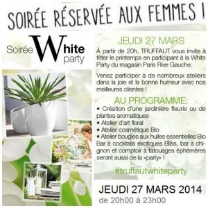 White Party Truffaut, le RDV 100% féminin