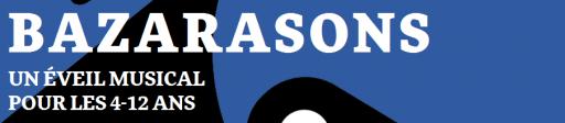 Bazarasons - Palais de la Découverte - ExpressionsdEnfants