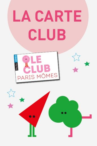 carte_club_Paris Mômes_Printemps_Expressionsdenfants