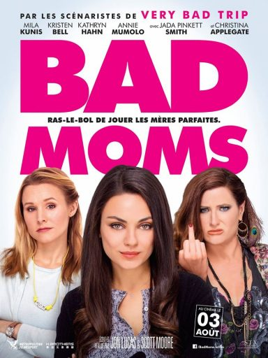 Affiche_Bad Moms_Expressionsdenfants