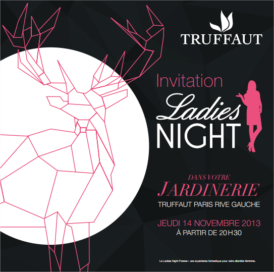 Invitation à la Ladies Night Truffaut