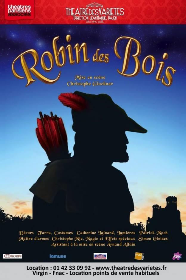 Robin des Bois au théâtre des Variétés