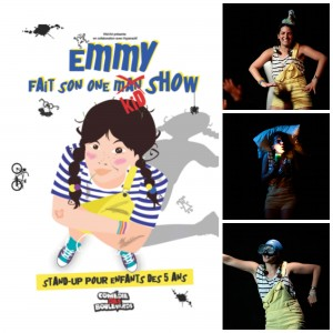 Emmy fait son One Kid Show